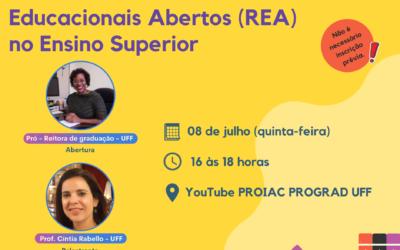 """Webinário """"Potencialidades dos Recursos Educacionais Abertos (REA) no Ensino Superior"""" dia 08/07/2021 às 16 horas"""